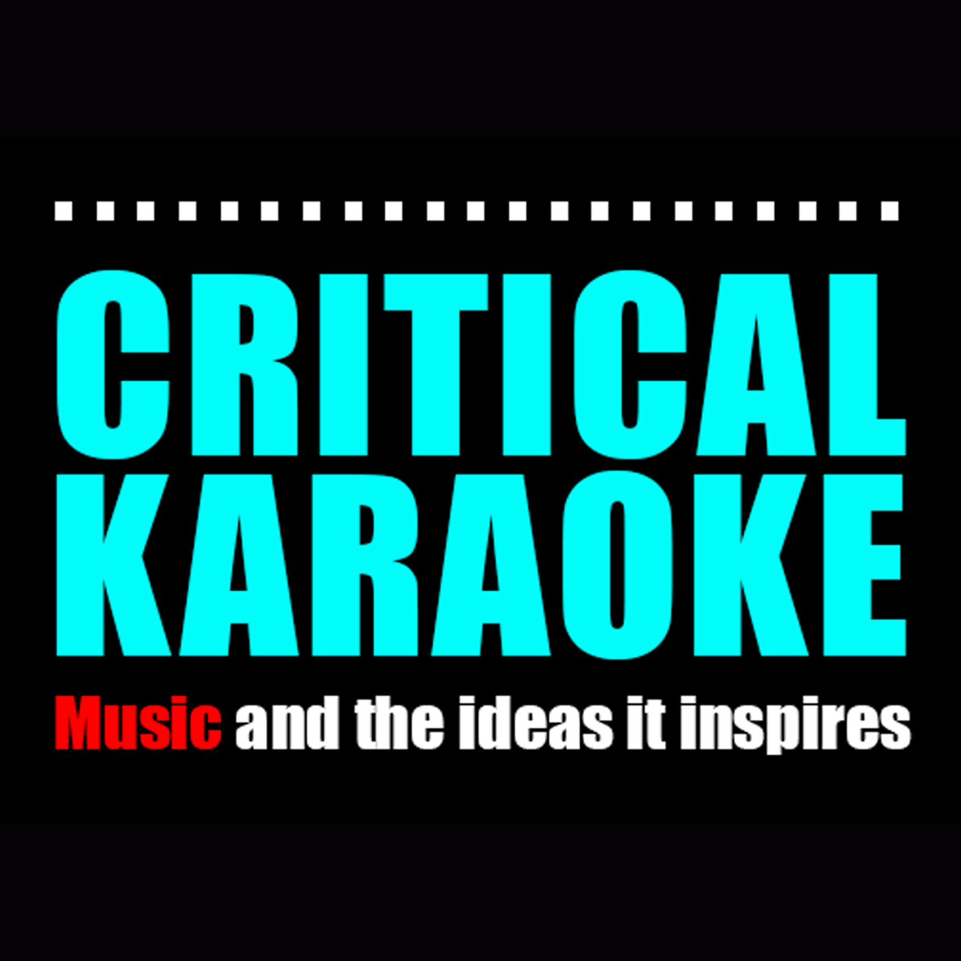 Critical Karaoke