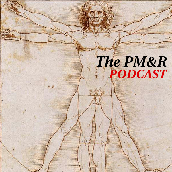 The PM&R Podcast