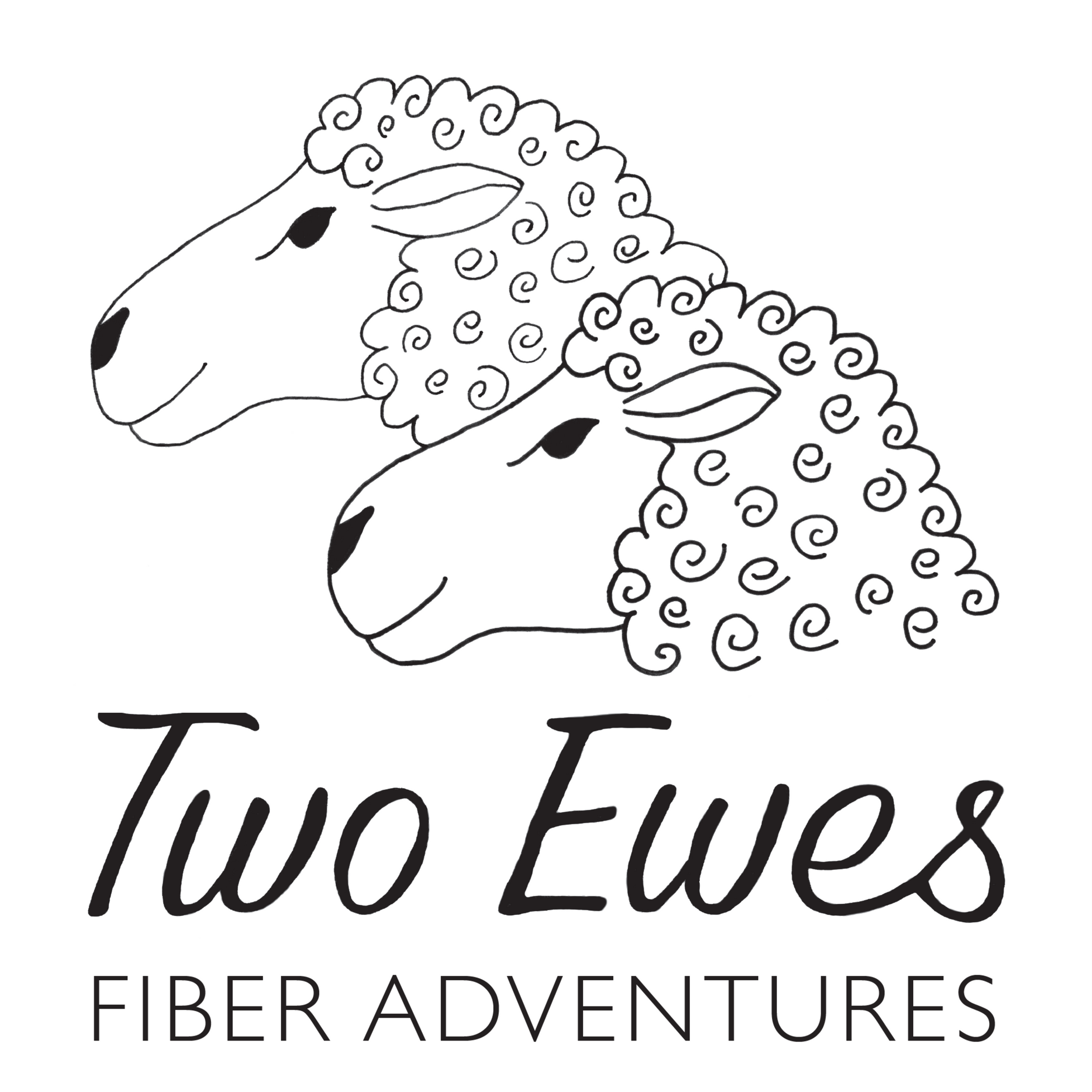 Two Ewes Fiber Adventures: A Knitting, Spinning, Crochet, and Weaving Show