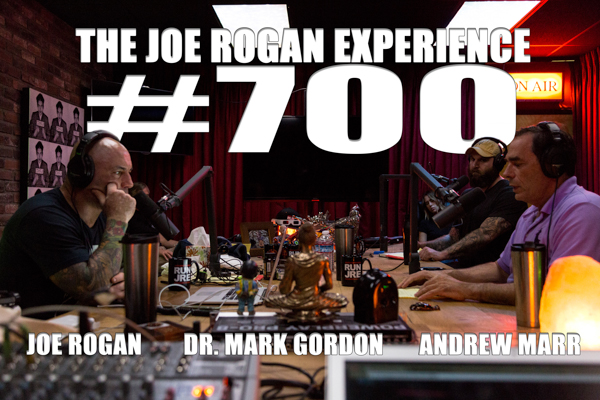 The Joe Rogan Experience #700 - Dr. Mark Gordon & Andrew Marr