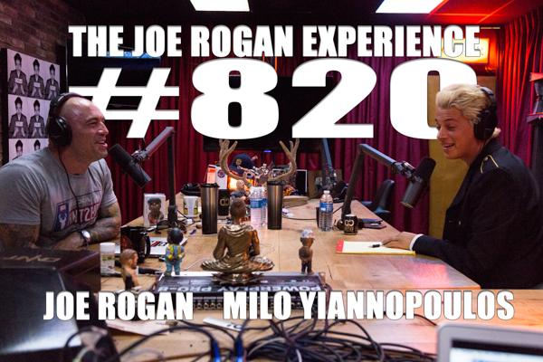 The Joe Rogan Experience #820 - Milo Yiannopoulos