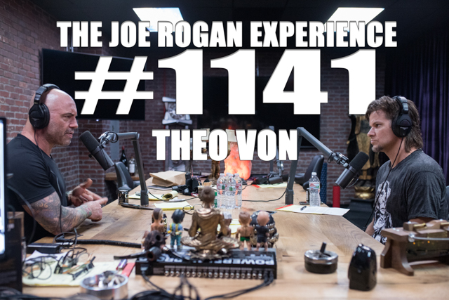 The Joe Rogan Experience #1141 - Theo Von