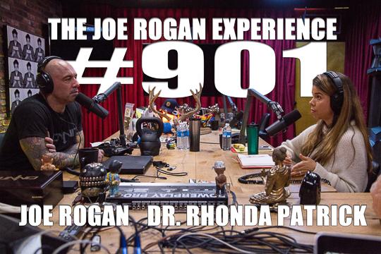 The Joe Rogan Experience #901 - Dr. Rhonda Patrick