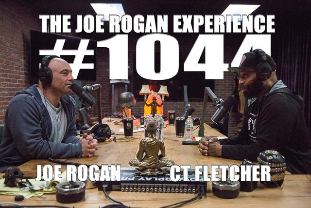 The Joe Rogan Experience #1044 - C.T. Fletcher