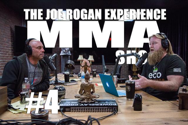 The Joe Rogan Experience MMA Show #4 with Justin Wren