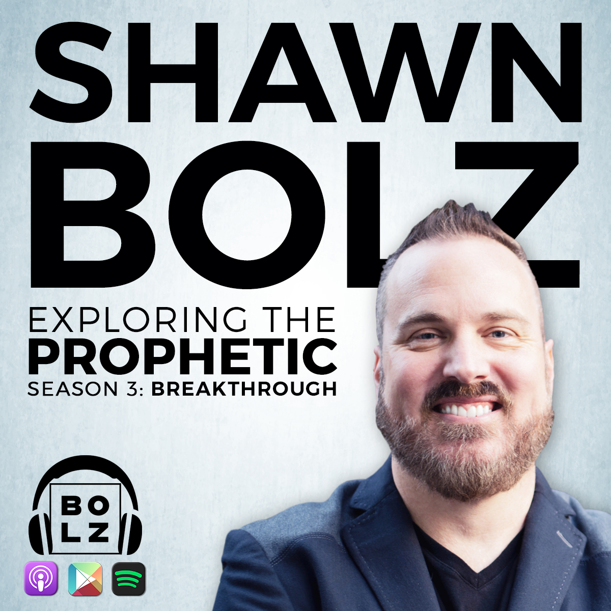Exploring the Prophetic With Shawn Bolz | Podbay