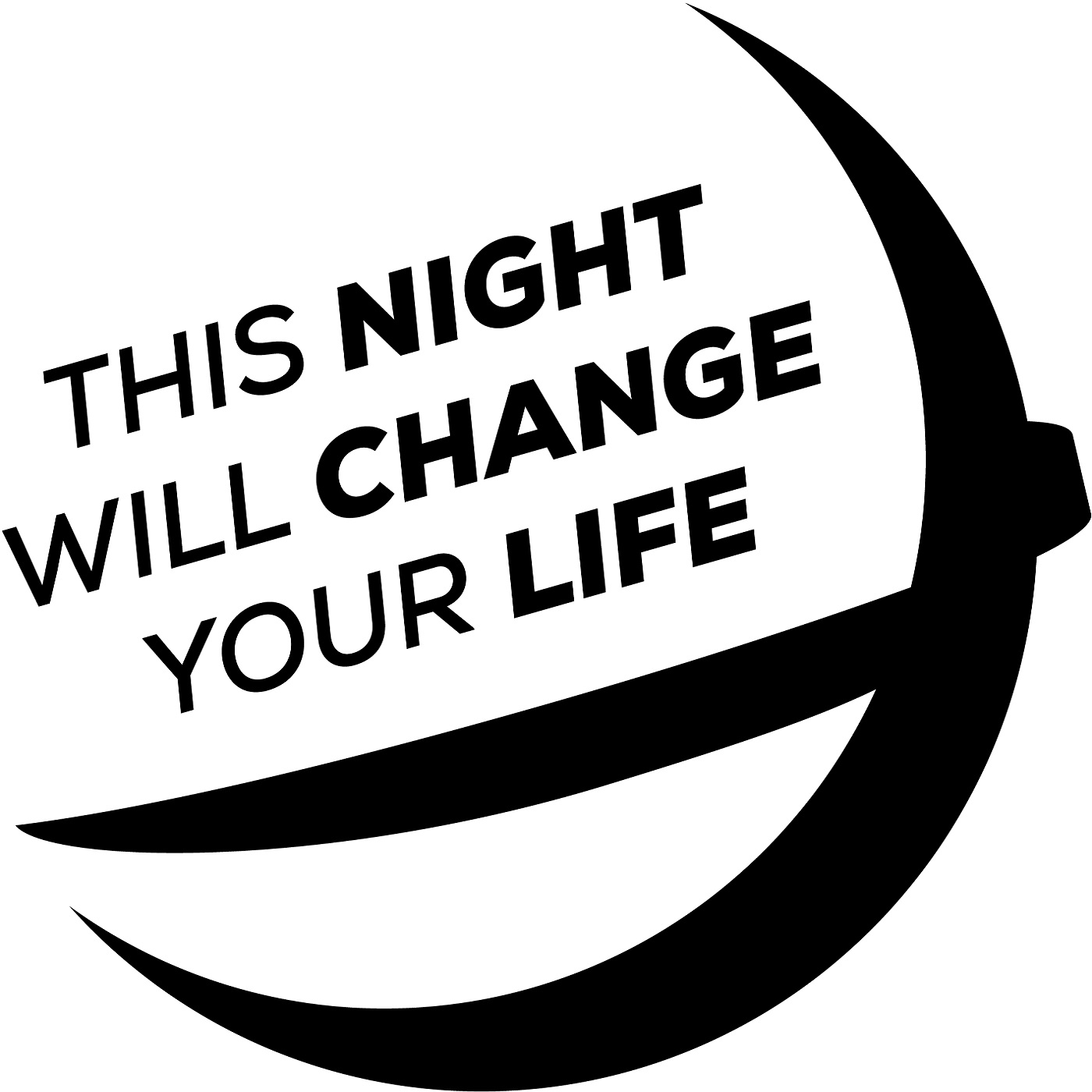 This Night Will Change Your Life