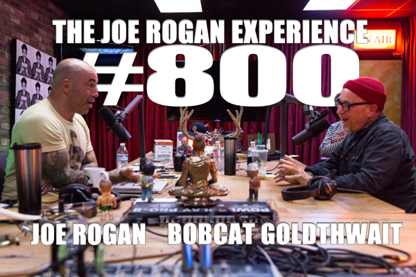 The Joe Rogan Experience #800 - Bobcat Goldthwait