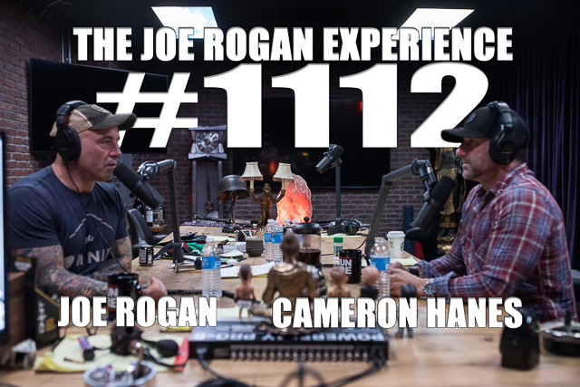 The Joe Rogan Experience #1112 - Cameron Hanes
