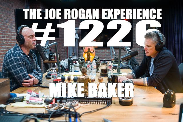 The Joe Rogan Experience #1226 - Mike Baker