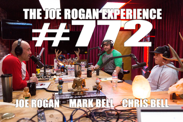 The Joe Rogan Experience #772 - Mark & Chris Bell