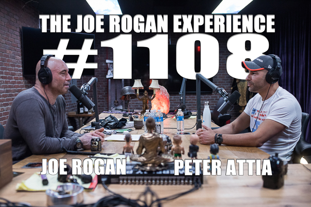 The Joe Rogan Experience #1108 - Peter Attia
