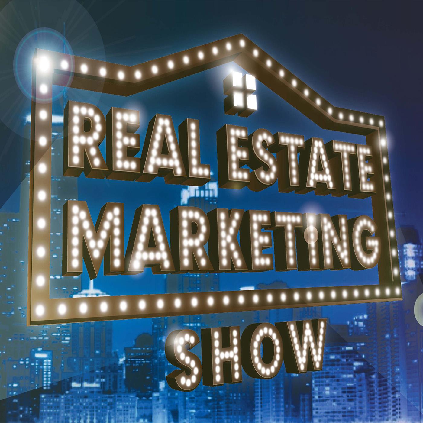 Real Estate Marketing Show