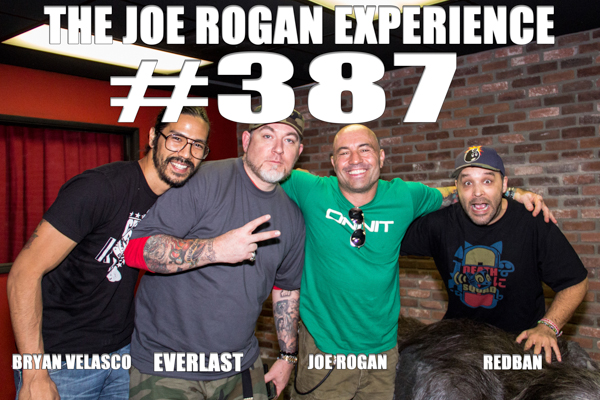 The Joe Rogan Experience #387 - Everlast