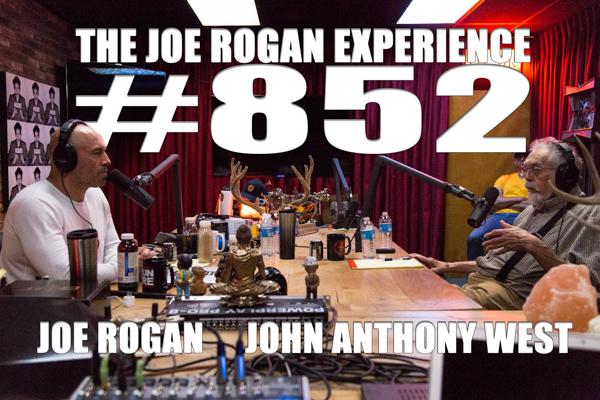 The Joe Rogan Experience #852 - John Anthony West