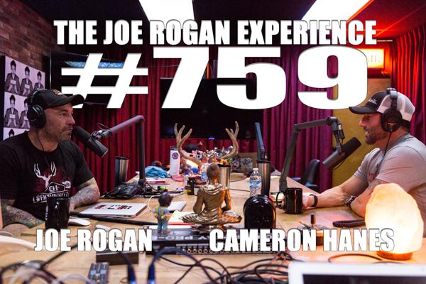 The Joe Rogan Experience #759 - Cameron Hanes