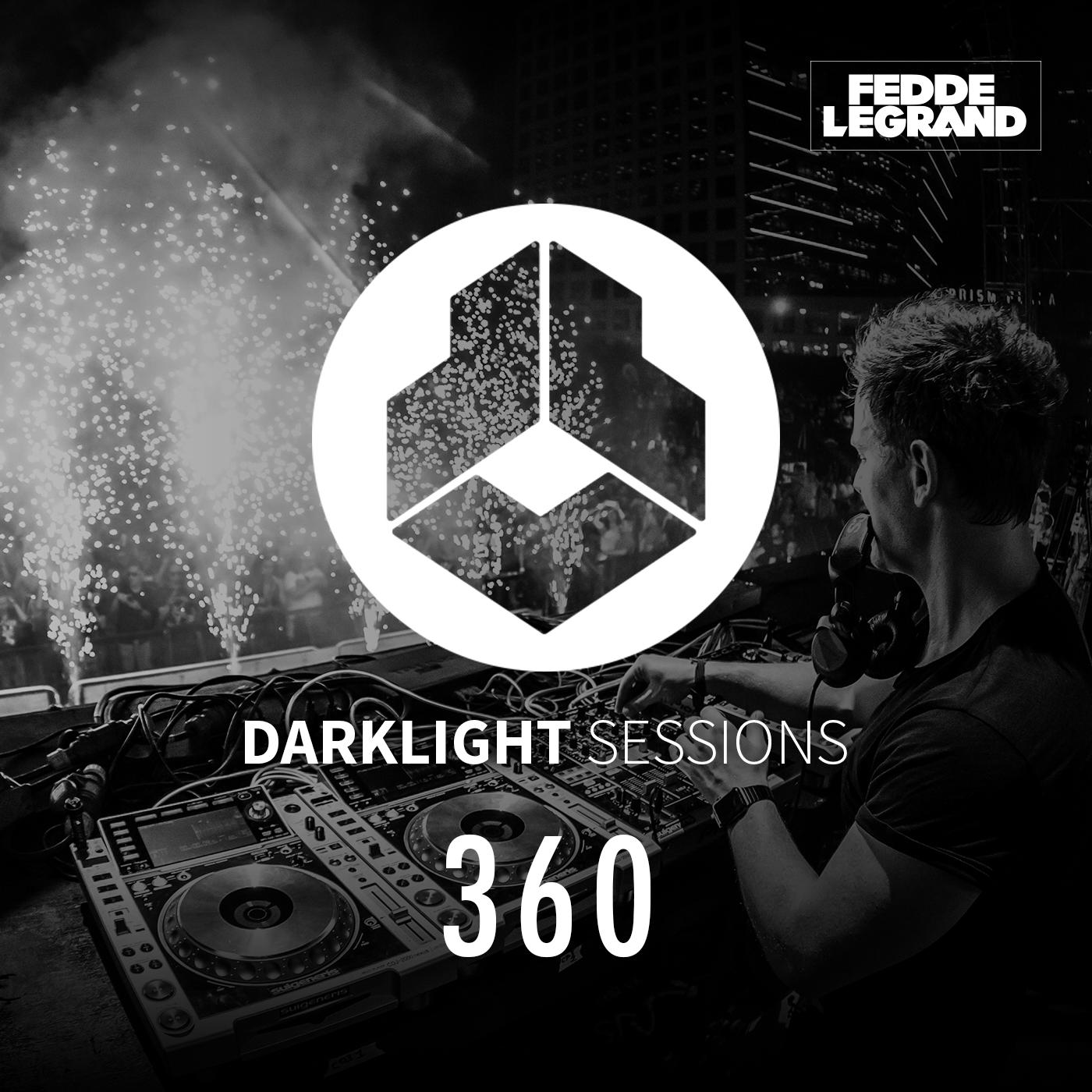 Darklight Sessions 360   Fedde Le Grand - Darklight Sessions on acast