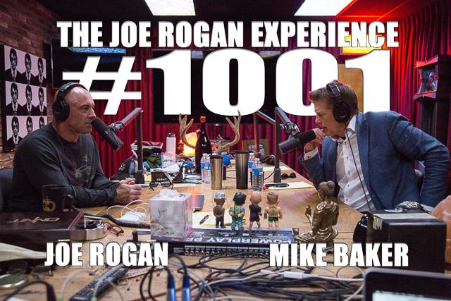 The Joe Rogan Experience #1001 - Mike Baker