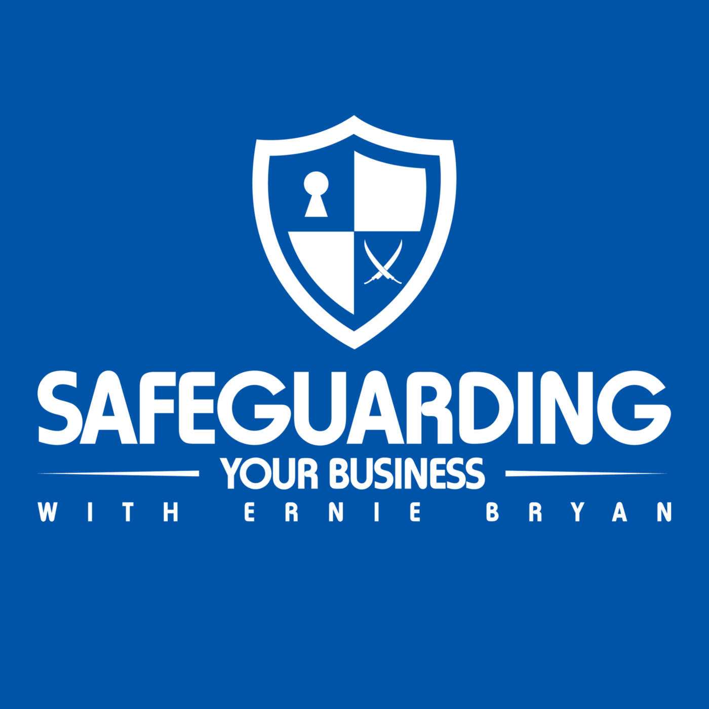Safeguarding Your Business with Ernie Bryan