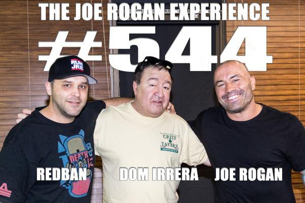 The Joe Rogan Experience #544 - Dom Irrera