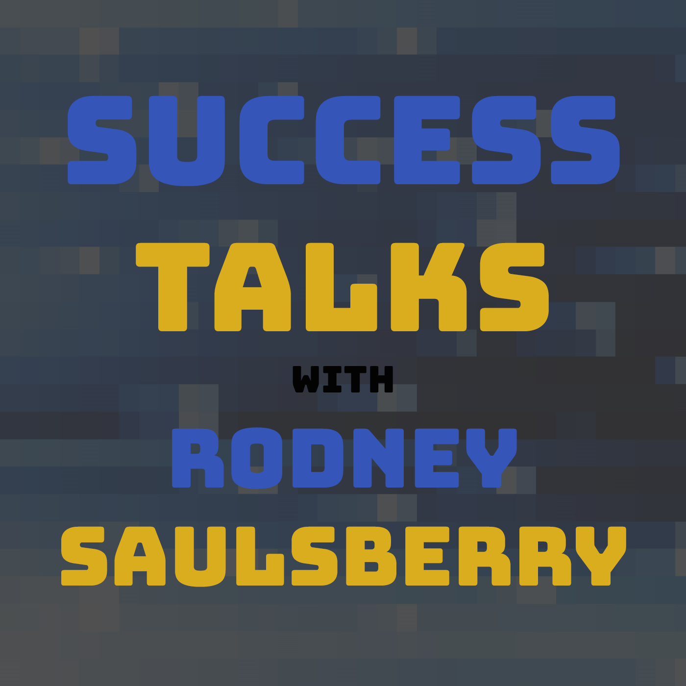 Success talks