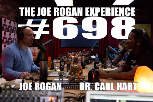 The Joe Rogan Experience #698 - Dr. Carl Hart