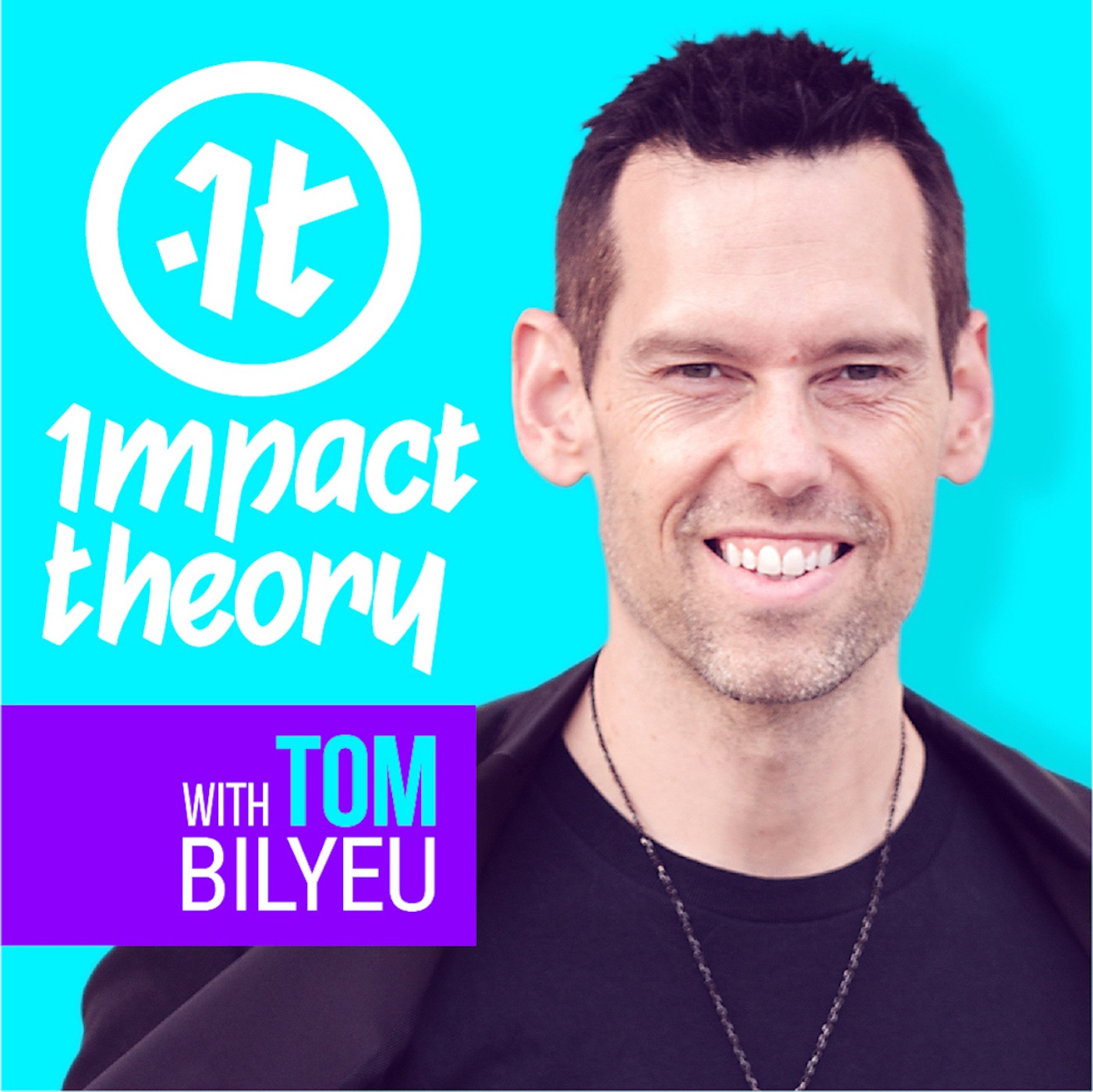 podcast thumbnail for 'Impact Theory with Tom Bilyeu'