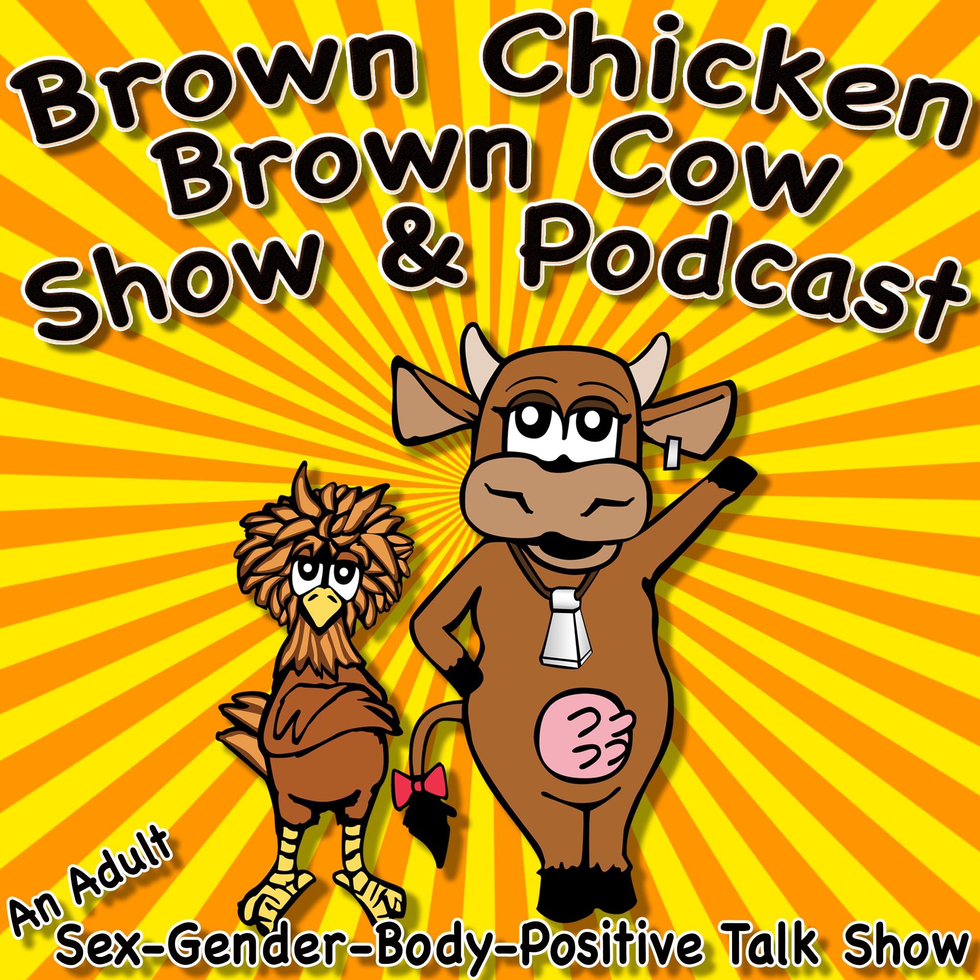 Brown Chicken Brown Cow Podcast | Listen via Stitcher for