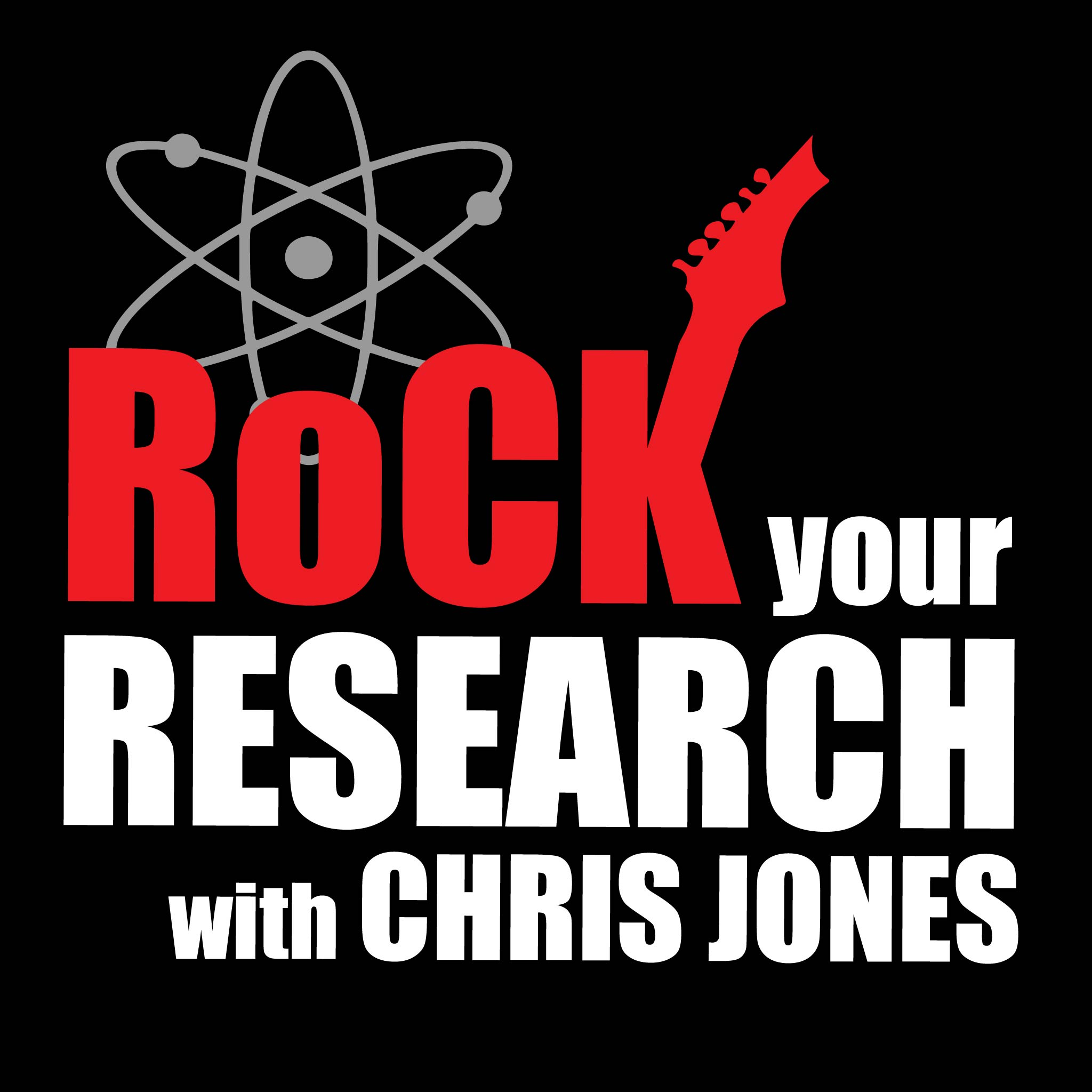 Rock Your Research with Chris Jones