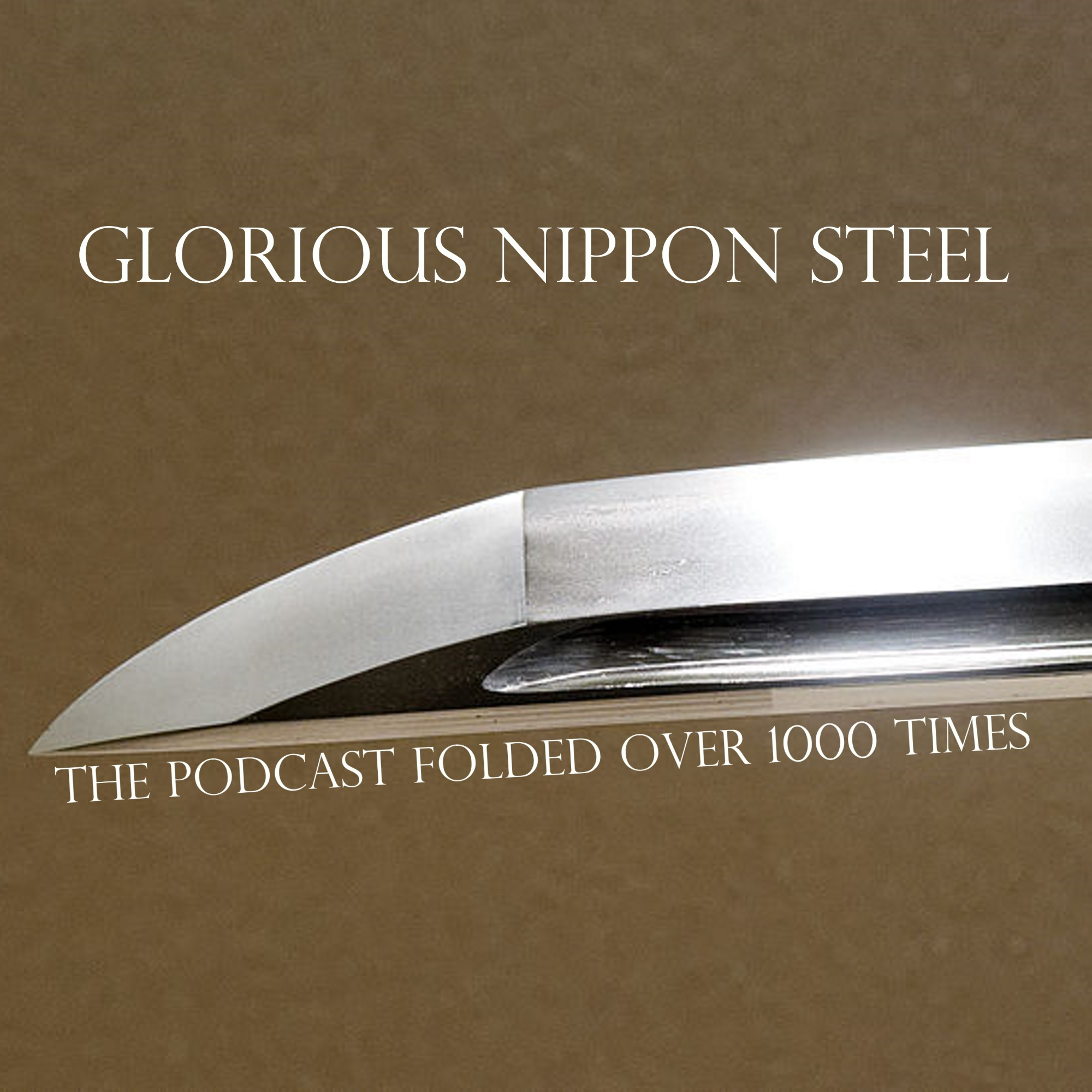 Glorious Nippon Steel The Podcast Folded Over 1000 Times Podcast