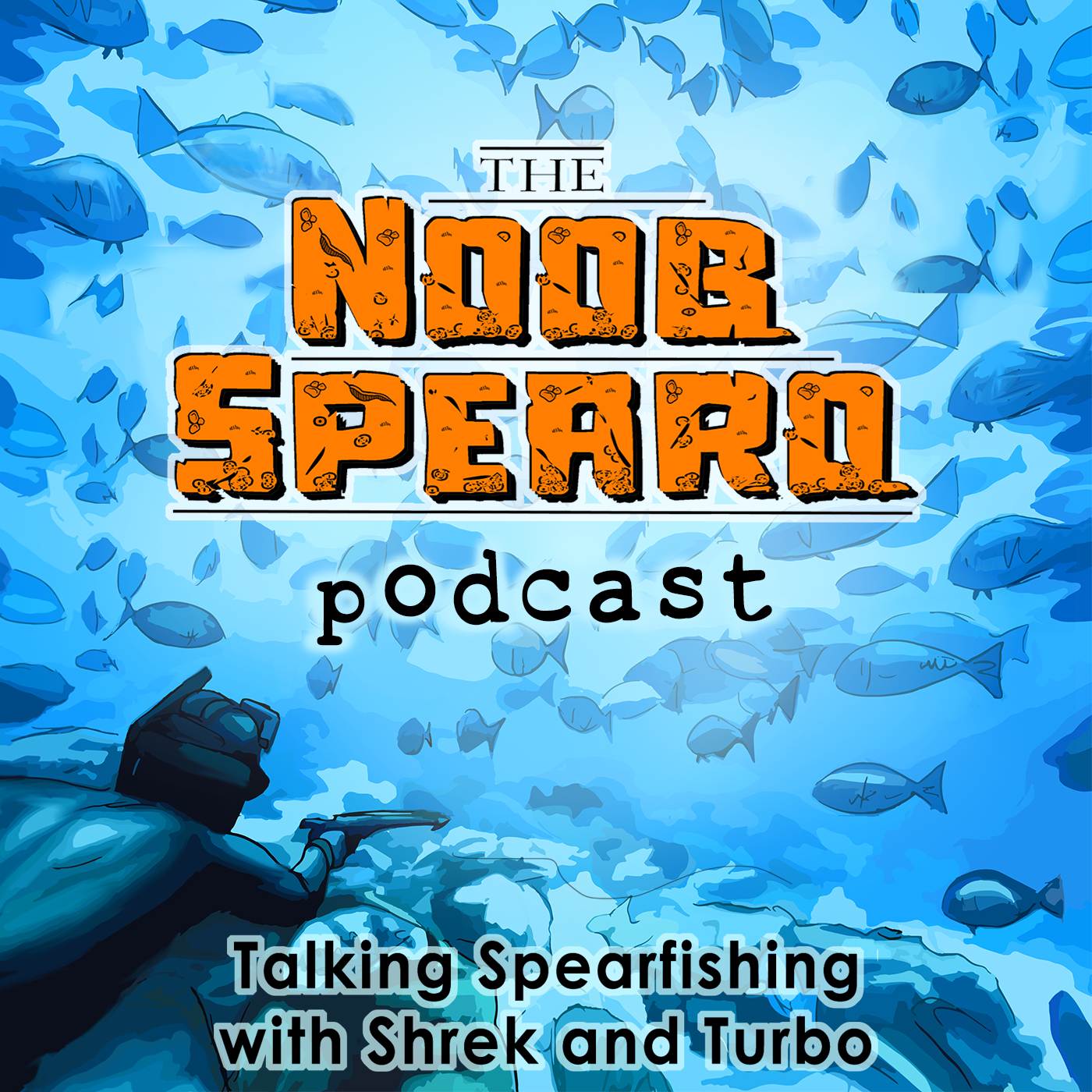 Noob Spearo Podcast | Spearfishing Talk with Shrek and Turbo