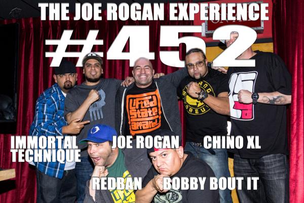 The Joe Rogan Experience #452 - Immortal Technique & Chino XL