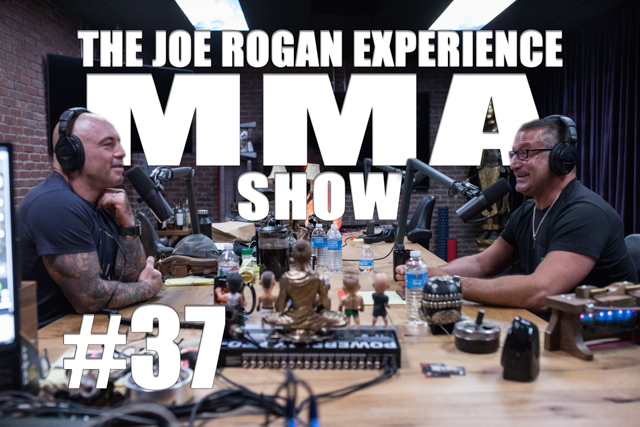 The Joe Rogan Experience JRE MMA Show #37 with Mark DellaGrotte