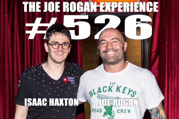 The Joe Rogan Experience #526 - Isaac Haxton