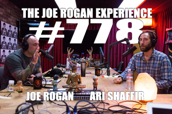 The Joe Rogan Experience #778 - Ari Shaffir