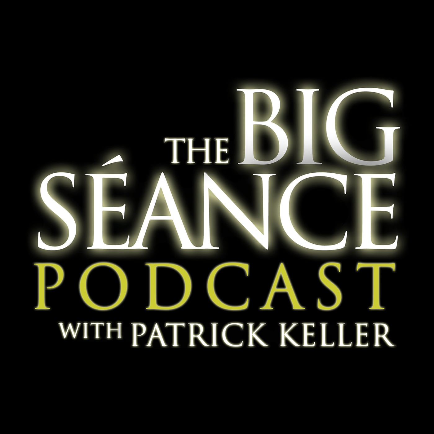 Big Seance Podcast | Podbay