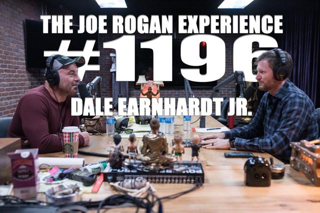 The Joe Rogan Experience #1196 - Dale Earnhardt Jr.