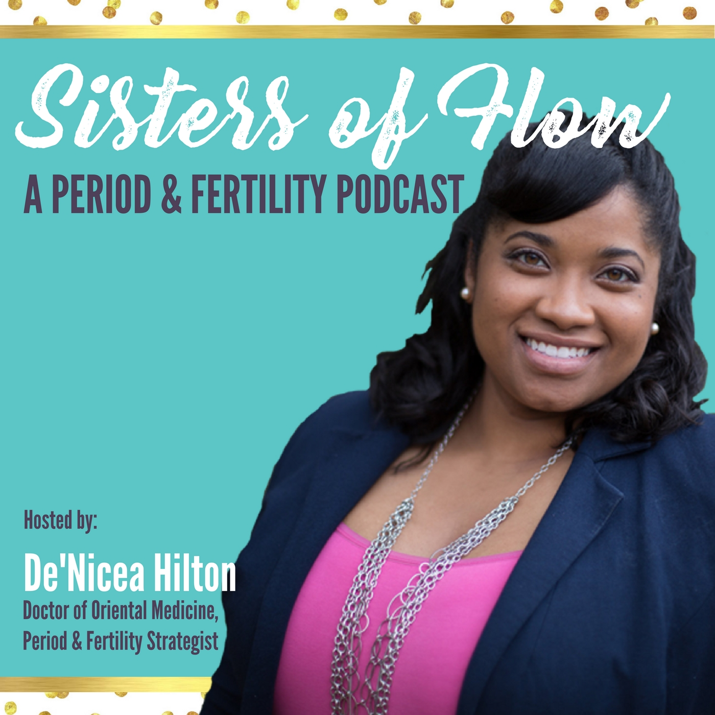 Sisters of Flow: A Period Podcast