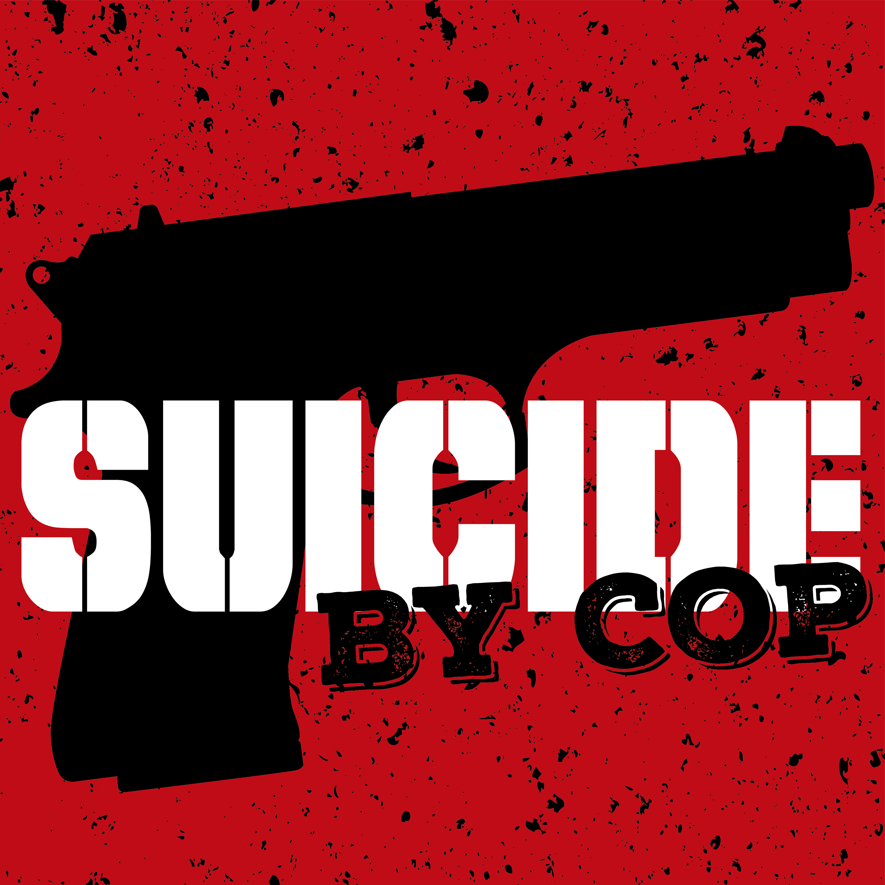 Suicide By Cop on Apple Podcasts