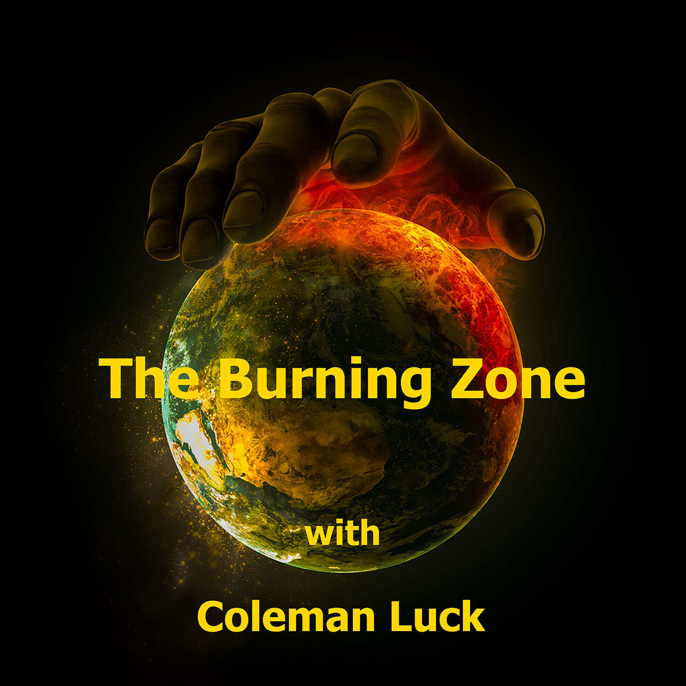 The Burning Zone Podcast   Free Listening on Podbean App