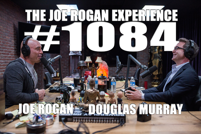 The Joe Rogan Experience #1084 - Douglas Murray