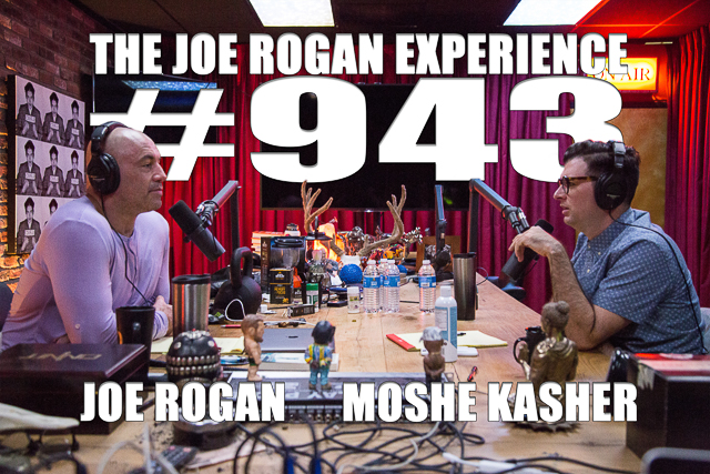 The Joe Rogan Experience #943 - Moshe Kasher