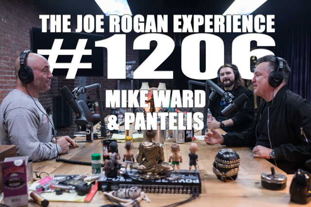 The Joe Rogan Experience #1206 - Mike Ward & Pantelis