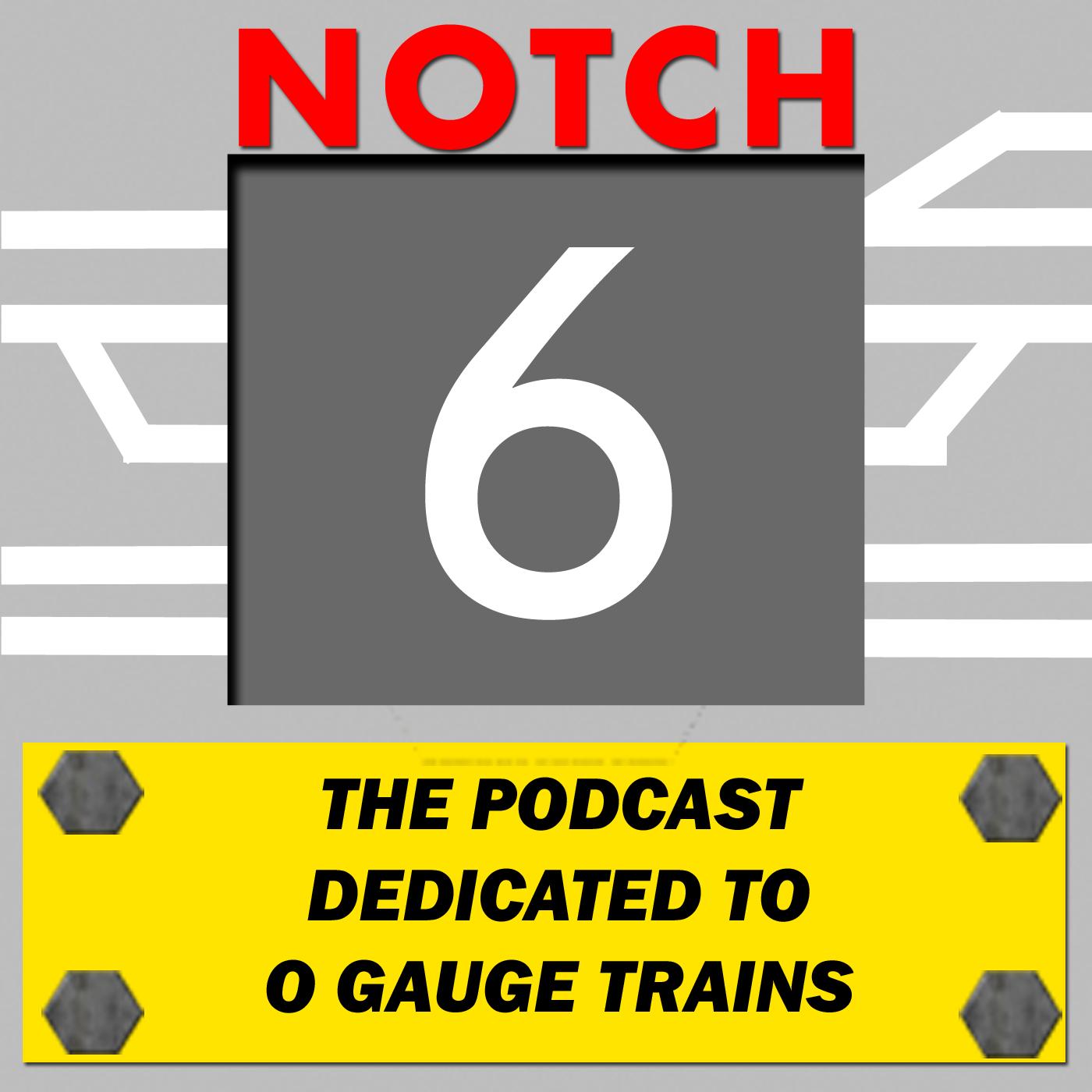 Notch 6 podcast