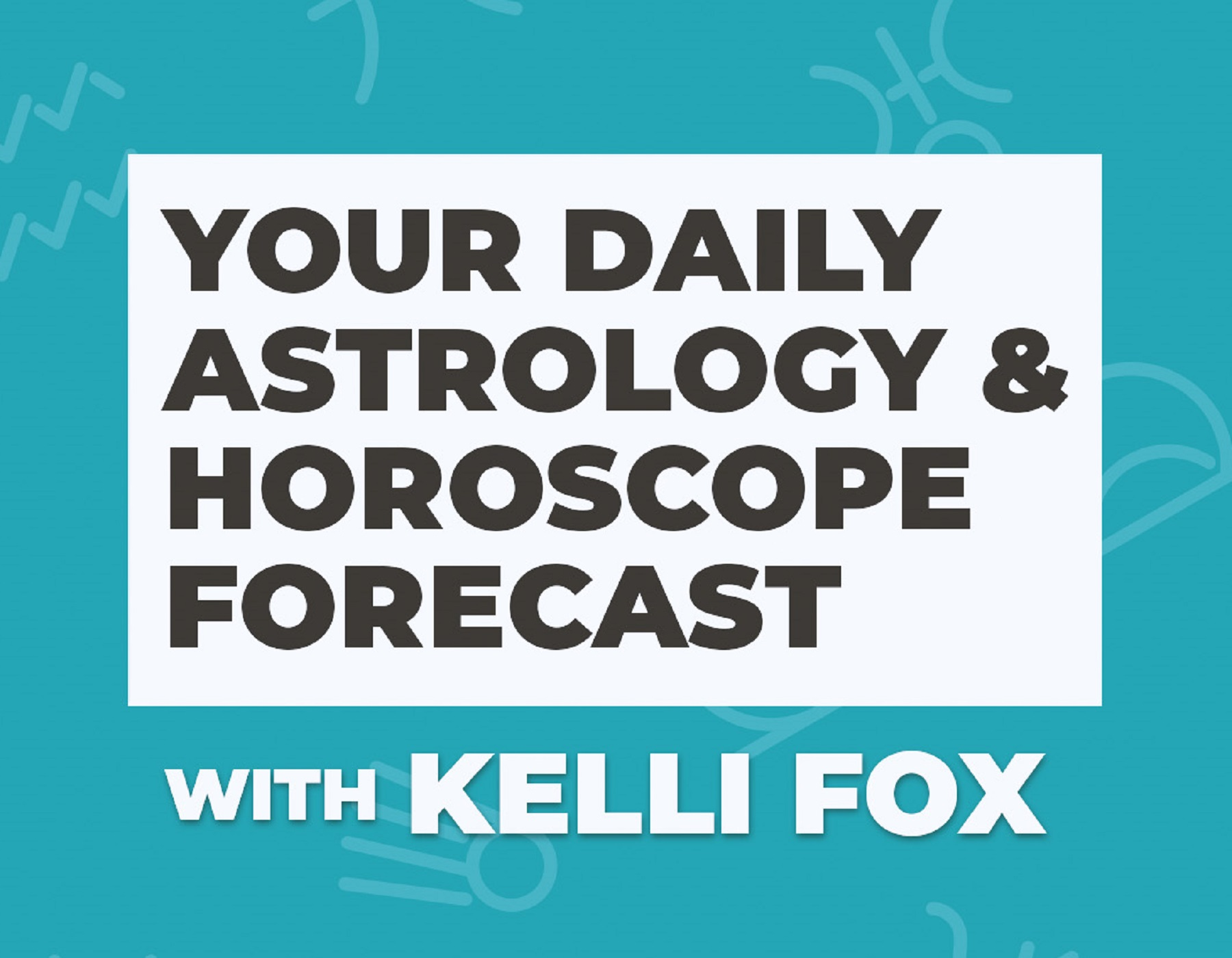 kelli fox daily sagittarius horoscope