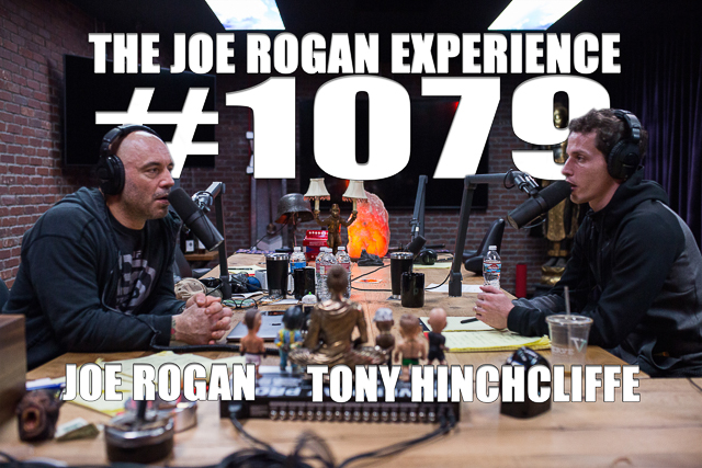 The Joe Rogan Experience #1079 - Tony Hinchcliffe