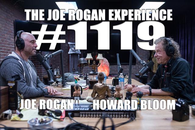 The Joe Rogan Experience #1119 - Howard Bloom