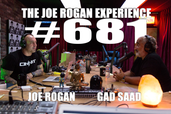 The Joe Rogan Experience #681 - Gad Saad