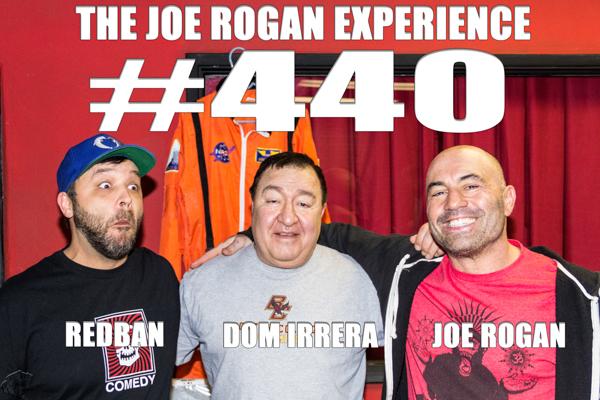 The Joe Rogan Experience #440 - Dom Irrera