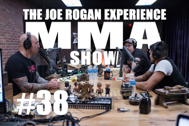 The Joe Rogan Experience JRE MMA Show #38 with Gaston Bolanos & Kirian Fitzgibbons